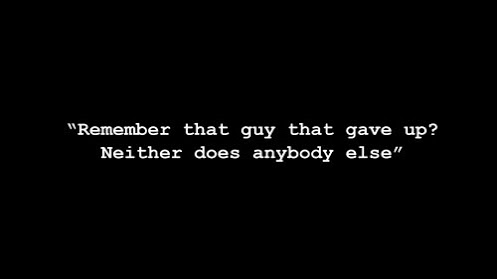 Quote - Remember that guy